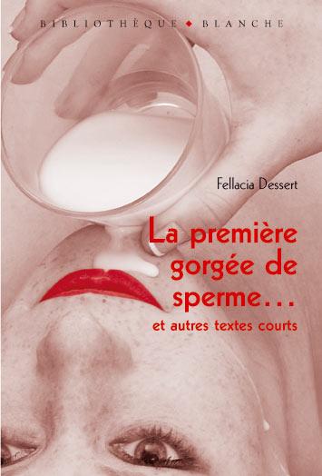 La-premiere-gorgee-de-sperme-et-autres-textes-courts_lightbox_zoom